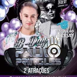 B-Day Paulo Pringles + Dj Tubarão